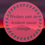 Werken met de donkere maan energie